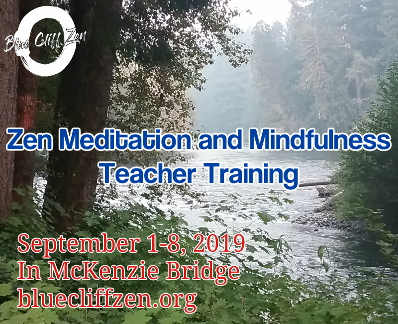 Meditation and Mindfulness Teacher Training - Blue Cliff Zen Center