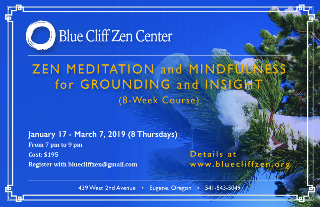 8 Week Zen Meditation and Mindfulness for Grounding and Insight Course in Eugene, Oregon